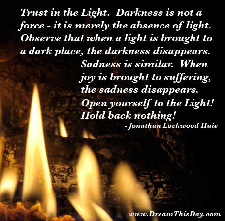 Put Your Trust in the Light